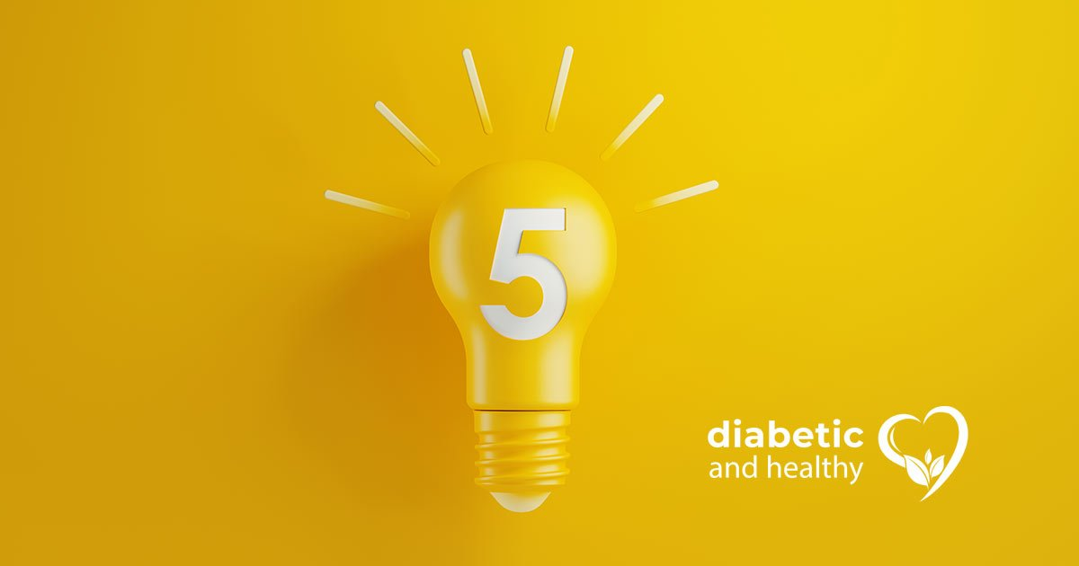 5 diabetic things to remember