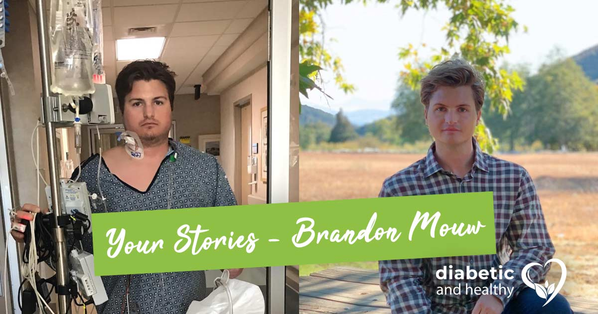Diabetic Story Type 1 Brandon Mouw